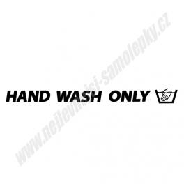 Samolepka Hand Wash Only