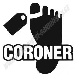 Samolepka Coroner