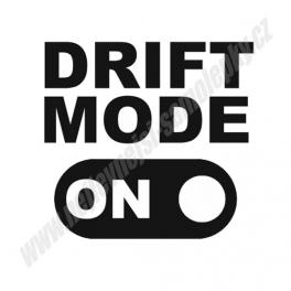 Samolepka Drift Mode ON
