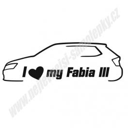 Samolepka I Love my Fabia 3
