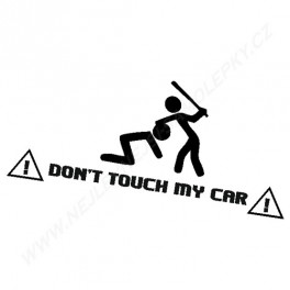 Samolepka Don't touch my CAR!