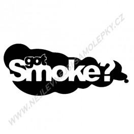 Samolepka Got Smoke?