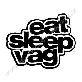 Samolepka Eat Sleep VAG