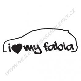 Samolepka I Love my Fabia