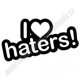 Samolepka I Love Haters