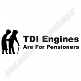 Samolepka TDI Engines are for pensioners