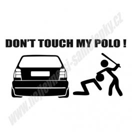 Samolepka Don't touch my Polo