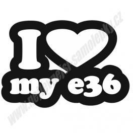Samolepka I love my e36