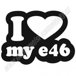 Samolepka I love my e46