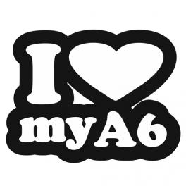 Samolepka I love my A6