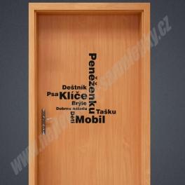 Samolepka na Dvěře - Nezapomeň na Mobil, klíče ...